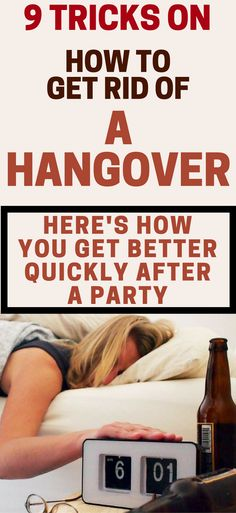 9 Tricks On How To Get Rid Of A Hangover – Here's How You Get Better Quickly After A Party
