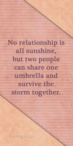Words to Remember! Love this Quote! #Love #Relationship #Sunshine #Quotes #Words #Sayings #Life #Inspiration #Thoughts