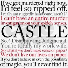 Castle Quotes t-shirt for fans. Funny lines from the tv show about Rick Castle and Beckett.