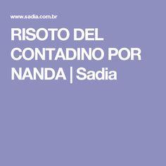 RISOTO DEL CONTADINO POR NANDA | Sadia