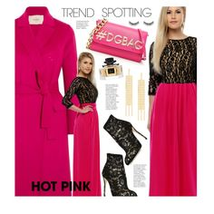 Trend Spotting: Hot Pink by beebeely-look on Polyvore featuring Maje, Dolce&Gabbana, Isabel Marant, Battington, Gucci, Pink, maxidress, lacedress, DesirVale and NYFWHotPink