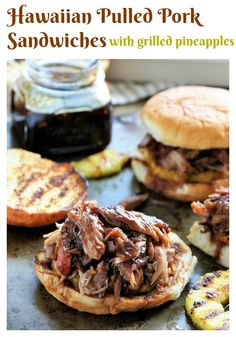 Hawaiin Pulled Pork Sandwiches with Grilled Pineapples | A Salad For All Seasons