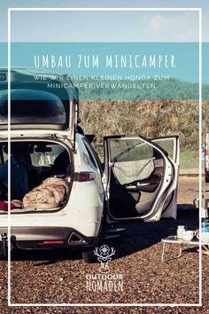 Ausbau unseres Kleinwagens zum Schlafen: So haben wir unser Auto in einen kleinen Camper verwandelt. Tipps, Anleitung, Inspirationen. #vanlife Auto Camping, Diy Camping, Camping Hacks, Honda Civic, Living On The Road, Mini Camper, Campervan, Van Life, Road Trip
