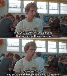 """Daily odd compliment brought to you by Napoleon Dynamite"" This is so perfect."