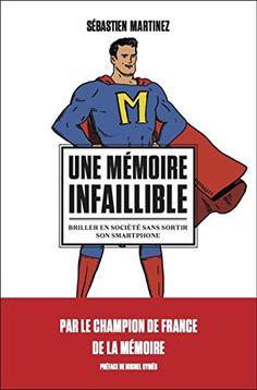 Une mémoire infaillible. Briller en société sans sortir s... https://www.amazon.fr/dp/B01A6LYSBY/ref=cm_sw_r_pi_dp_U_x_G0XvAbH610K05