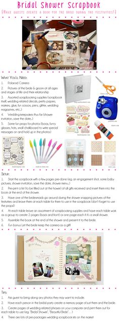 How to create a bridal shower scrapbook.  Have each table of guests create scrapbook pages at the party (including fun Polaroids taken at the party itself!) and then gift the finished scrapbook to the bride-to-be at the end of the shower.  A fun and interactive alternative to traditional bridal shower games.
