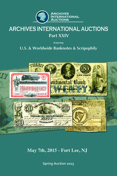 Auction features U.S. & Worldwide Banknotes & Scripophily Over 800 lots : Close to 600 lots of scripophily including banking, finance, navigation and railroads including first part of a Texas, Mexico and related area railroad stock and bond collection that comes from a serious Texas collectors holding with many rarities.  Many other rare and desirable lots. Explore Virtual Catalog and Register to bid at: http://www.archivesinternational.com