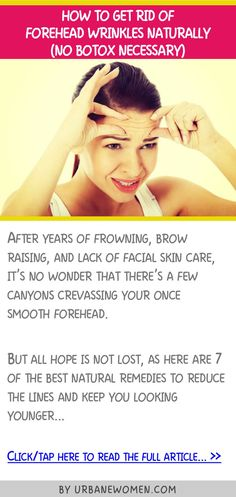 How to get rid of forehead wrinkles naturally (No botox naturally)