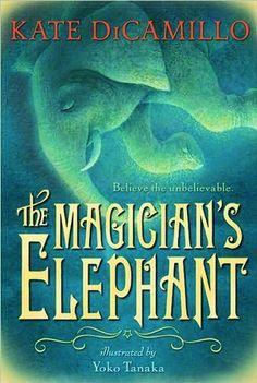 The Magician's Elephant by Kate DiCamillo, http://www.amazon.com/dp/0763652989/ref=cm_sw_r_pi_dp_-hXOqb09J88J4