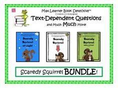 Text-Dependent Questions, Close Reading Worksheets, writing activities and more for THREE of your favorite Scaredy Squirrel read alouds! All of our text-dependent questions cite all of the exact relevant Common Core State Standards for Reading Literature.