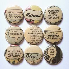 Comic speech bubble pin  badges.
