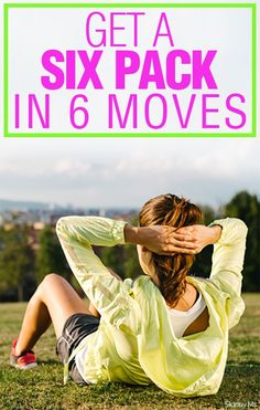 Get a 6 Pack in 6 Moves!  #6pack #abs #fitness