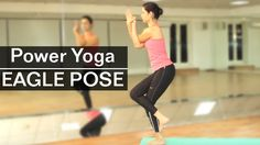WATCH THIS VIDEO to learn the Eagle pose yoga helpful in empowering your leg…