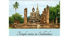 Temple ruins in Sukhothai (Wall Calendar 2021 DIN A3 Landscape) Temple Ruins, A3, Monument Valley, Calendar, Landscape, Nature, Travel, Wall Calendars, Stationery Set