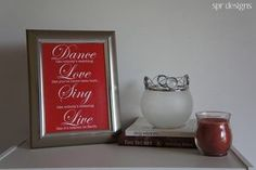 Image of Dance Love Sing Live {mini} I have this in my bathroom <3