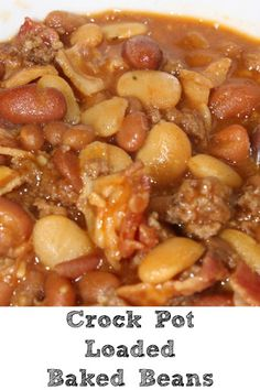 Crock Pot Loaded Baked Beans Perfect For Tailgating! Crock Pot Loaded Baked Beans are perfect for any time of year. Just drop everything in the crock pot stir, perfect for picnics, tailgating, and potlucks Baked Beans Crock Pot, Crockpot Dishes, Crock Pot Slow Cooker, Crock Pot Cooking, Slow Cooker Recipes, Crockpot Recipes, Cooking Recipes, Crock Pots, Beans In Crockpot