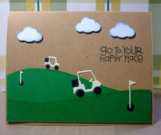 Open Season on Golf Carts! by oldgloryfan - Cards and Paper Crafts at Splitcoaststampers Guy Birthday, Open Season, Simple Birthday Cards, Craft Cards, Printing Press, Golf Carts, Are You Happy, Paper Crafts, Kids Rugs