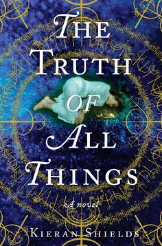 Two hundred years after the Salem witch trials, in the summer of 1892, a grisly new witch hunt is beginning.... The Truth of All Things by Kieran Shields