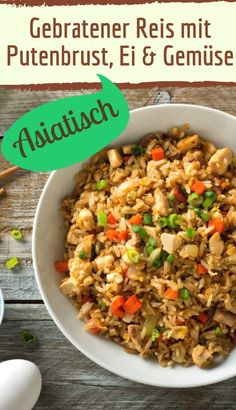 Fried rice with turkey breast, egg and vegetables - - Gebratener Reis mit Putenbrust, Ei und GEmüse Fried rice with turkey breast, egg and vegetables Asian Recipes, Healthy Recipes, Ethnic Recipes, Asian Rice, Chinese Vegetables, Fried Vegetables, Vegetable Fried Rice, Rice Recipes For Dinner, Chinese Cabbage