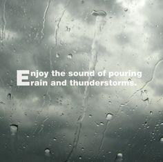 Enjoy the sound of pouring rain and thunderstorms.  Aproveite o som da chuva torrencial e trovoadas.