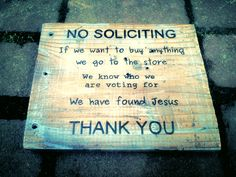 No Soliciting sign - $30