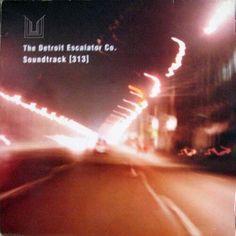 The Detroit Escalator Co. - Soundtrack [313]