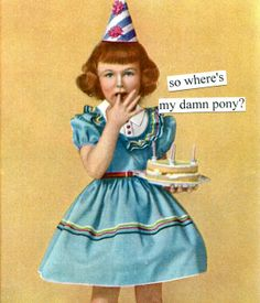 SO where's my pony?