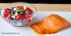 Gourmet Girl Cooks: Ancho Marmalade Butter Glazed Wild Alaskan Salmon & Fresh Berry Caprese Salad (Cordova Inspired)