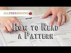 www.allfreesewing.com Basics-and-Tutorials How-to-Read-a-Sewing-Pattern