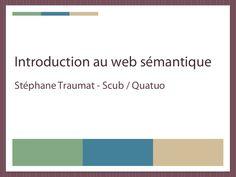 Ces slides présentent les grands principes du web sémantique.