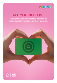 Travel in Peace The day ticket is the official and best travel card for getting around the Helsinki region. Enjoy the peace of mind during your stay.  #Advertising #Heart #marketing