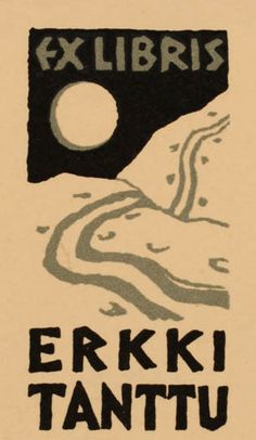 Exlibris by ? from Finland for Erkki Tanttu - Scenery/Landscape - Ex Libris, Woodcut Art, Linocut Prints, Latin Phrases, Stamp Carving, Linoprint, Graphic Illustration, Vintage Posters, Book Art