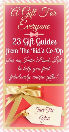 A Gift for Everyone! The Ultimate Gift Guide Round-Up With 23 Gift Guides from The Kid's Co-Op, An Indie Book List to Help You Find the Perfect, Unique Gift