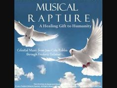 Musical Rapture - A Sacred Gift of Celestial Music-Frederic Delarue