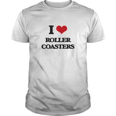 I Love Roller Coasters - Know someone who loves Roller Coasters? Then this is the perfect gift for that person. Thank you for visiting my page. Please feel free to share this with others who would enjoy this tshirt.