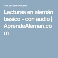 Lecturas en alemán basico - con audio | AprendeAleman.com