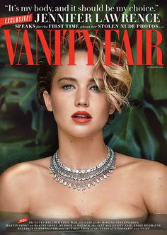 """Jennifer Lawrence Breaks Silence Over Stolen Nude Pics: """"I Don't Have Anything to Say I'm Sorry For""""  Jennifer Lawrence, Vanity Fair, November"""