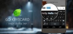 GO Keyboard PRIME - Emoji Sticker v2.63   Martes 5 de Enero 2015.  Por: Yomar Gonzalez | AndroidfastApk  GO Keyboard PRIME - Emoji Sticker v2.63 Requisitos: 2.1 y arriba Descripción: GO Keyboard puede hacer que su escritura rápida e inteligente. Es una elección obligada de teléfono móvil Android. Disfruta de cada grifo y personalizar su teclado! Estás aburrido con el teclado androide sin formato? Ofrecemos el teclado personalizado con emoji emoticonos tema tipo de letra a tono de las teclas…
