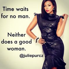 neither does a good woman