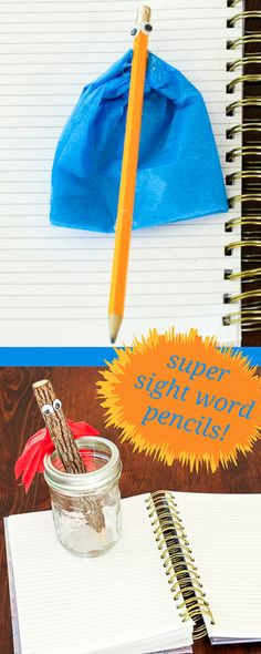 Make a super sight word pencil to encourage writing