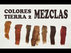 EL MARRÓN, MEZCLAS EXACTAS: COLORES TIERRA 2/2 - YouTube