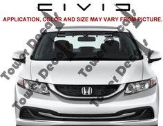 Honda Civic Windshield Window Banner Ver. 2 Vinyl Decal Accessory Sticker
