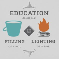 Education is not the filling of a bucket, but the lighting of a fire!Education is not the filling of a bucket, but the lighting of a fire! :: So you ca … - Education Subjects Teaching Quotes, Education Quotes, History Education, Teaching Resources, Montessori Quotes, Teacher Inspiration, Study Hard, Home Schooling, School Counseling