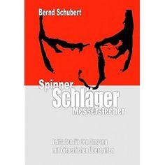 Spinner, Schläger, Messerstecher | SPINNER / EAN:9783842347823