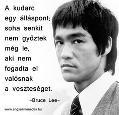 "Képtalálat a következőre: ""bruce lee idézet"" Bruce Lee Quotes, Take Action, Happy Weekend, What Is Life About, Getting Things Done, Love Life, Picture Quotes, Sentences, Einstein"