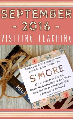 September 2016 Visiting Teaching Printable - lovin' the s'mores idea!