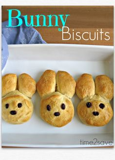 Bunny Biscuits --- An EASY and adorable Recipe for Easter Morning! OR, make it for Easter Dinner instead of rolls