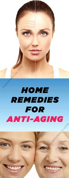 HOME REMEDIES FOR ANTI-AGING #Anti-Aging