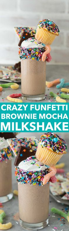 Look at this over the top, crazy funfetti brownie mocha milkshake! I ...