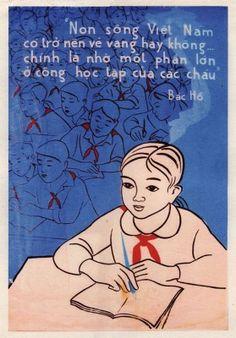 Vietnamese Propaganda Poster title: Vietnam's Development Depends Mainly on Your Studies